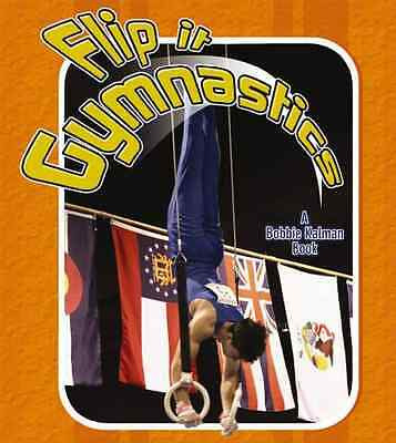 Flip It Gymnastics - Paperback NEW Challen, Paul 2010-01-15
