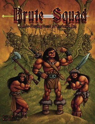 The Brute Squad A Role-Playing Game of Barbaric Fun Michael D Whitehead Broche