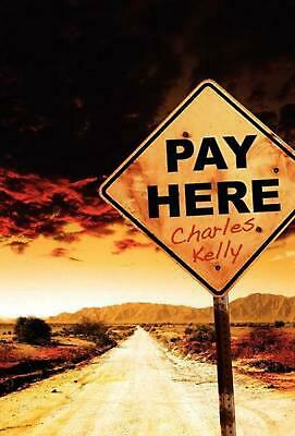 Pay Here by Charles Kelly (English) Hardcover Book Free Shipping!