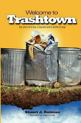 Welcome to Trashtown by Stuart Rotman (English) Hardcover Book Free Shipping!