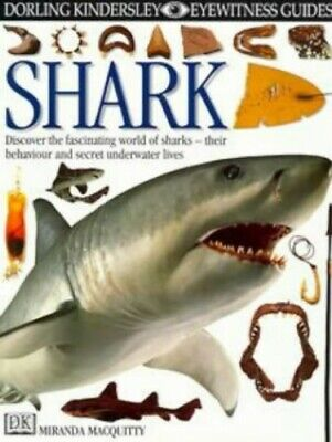 Shark (Eyewitness Guides) by MacQuitty, Dr. Miranda Hardback Book The Cheap Fast