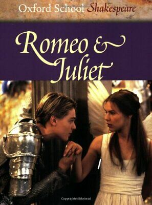 Romeo and Juliet (Oxford School Shakespeare) by Shakespeare, William Paperback