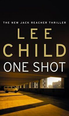 One Shot: (Jack Reacher 9) by Child, Lee Book The Cheap Fast Free Post