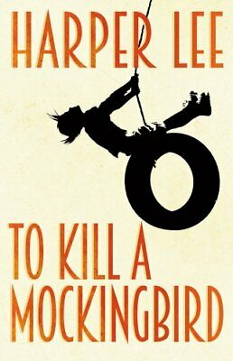 To Kill A Mockingbird, Lee, Harper Book The Cheap Fast Free Post