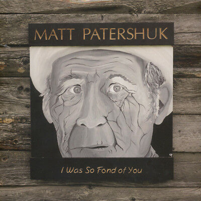 Matt Patershuk - Was So Fond Of You (Vinyl LP - 2016 - EU - Original)