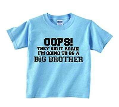 Oops They Did It Again I'm Going To Be A Big Brother New Baby Announcement Shirt