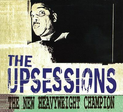 The Upsessions - New Heavyweight Champion