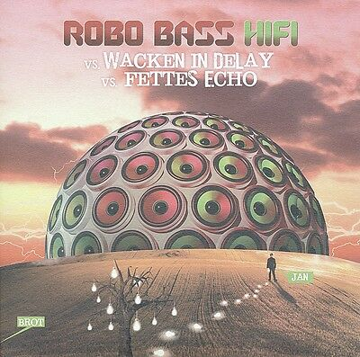 Robo Bass Hifi - Wacken in Delay/Fettes Echo