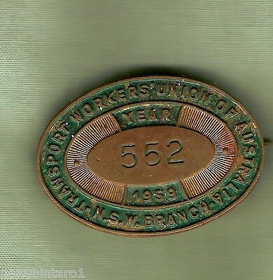 #D42.  1959  Nsw  Transport  Workers   Union    Lapel   Badge #552