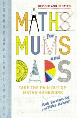Maths for Mums and Dads by Eastaway, Rob Hardback Book
