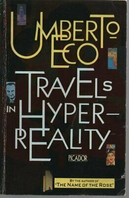 Travels In Hyperreality: Essays (Picador Books) by Eco, Umberto Paperback Book