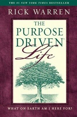 The Purpose Driven Life : What on Earth Am I Here For? by Rick Warren Paperback