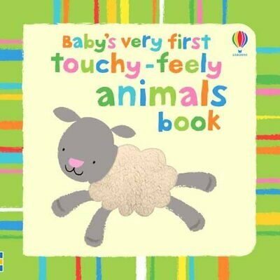 Baby's Very First Touchy-feely: Animals by Stella Baggott Board book Book The