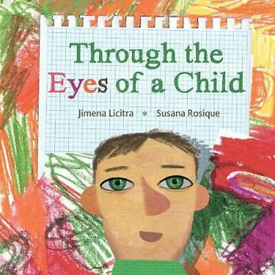 Through the Eyes of a Child by Jimena Licitra Hardcover Book (English)