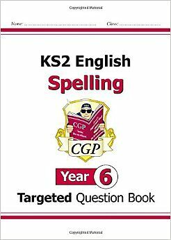 KS2 English Targeted Question Book: Spelling - Year 6 New Paperback Book CGP Boo