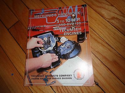 Mechanic's Handbook 3 to 10 H. P.  and OVM 120 Tecumseh Engines Manual