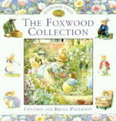 The Foxwood Treasury: Bk. 2 (Foxwood Tales S.) by Paterson, Brian Hardback Book