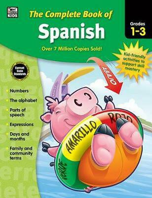 The Complete Book of Spanish, Grades 1 - 3 by Paperback Book (English)