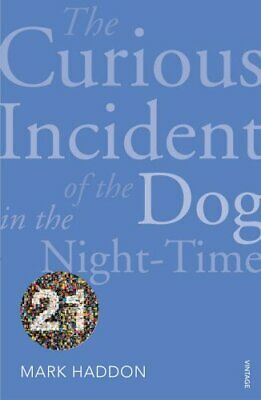 The Curious Incident of the Dog in the Night-time: Vintage 21... by Haddon, Mark