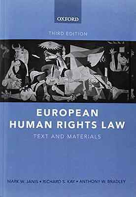 European Human Rights Law: Text and Materials - Paperback NEW Janis, Mark W. 200