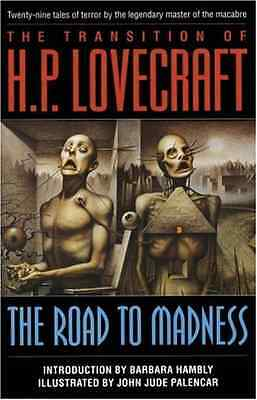 The Road to Madness - Paperback NEW Lovecraft, H.P. 1998-12-01