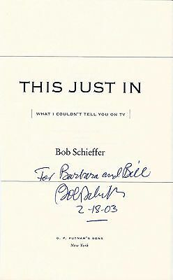 Bob Schieffer signed This Just In book page / autograph