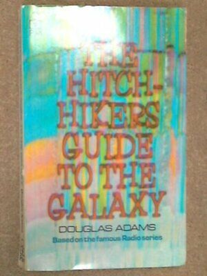 The Hitchhiker's Guide To The Galaxy by Adams, Douglas Paperback Book