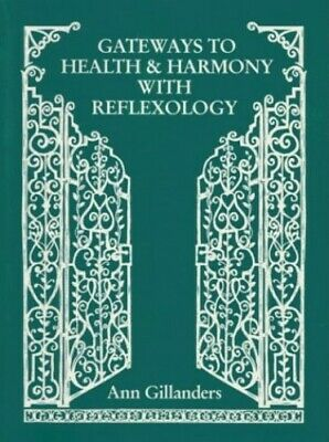 Gateways to Health and Harmony with Reflexology by Gillanders, Ann Paperback The