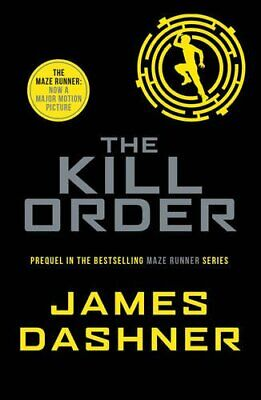 The Kill Order (Maze Runner Series) by James Dashner Book The Cheap Fast Free