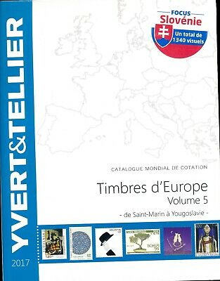 Catalogue des Timbres d'Europe Volume 5 Yvert et Tellier Ed. 2016