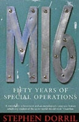 MI6: Fifty Years of Special Operations by Dorril, Stephen Paperback Book The