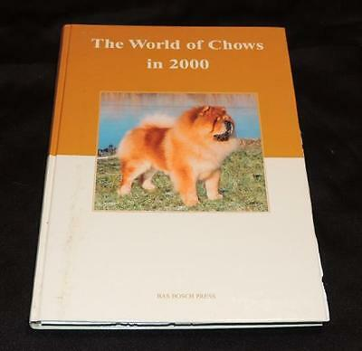 The World of Chows in 2000