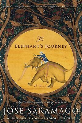 The Elephant's Journey by Jose Saramago (English) Paperback Book Free Shipping!