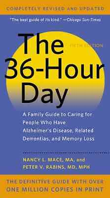 The 36-Hour Day, 5th Edition: A Family Guide to Caring  - Mass Market Paperback
