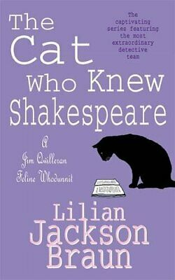 The Cat Who Knew Shakespeare (The Cat Who..... by Jackson Braun, Lilia Paperback