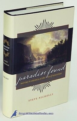 Paradise Found: Nature in America at Time of Discovery; Steve NICHOLLS 1st 79668