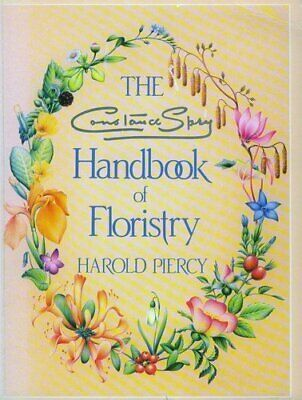 CONSTANCE SPRY HANDBK FLORISTRY by Piercy, Harold Paperback Book The Cheap Fast