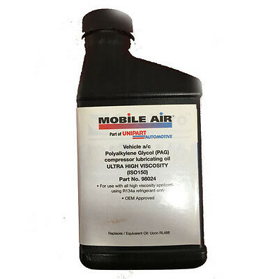 TO CLEAR - NEW R134a REFRIGERANT AIR CONDITIONING PAG 150 0IL 236ml 98024