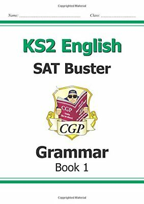 KS2 English SAT Buster: Grammar Book 1 (for tests in 2018 and be... by CGP Books