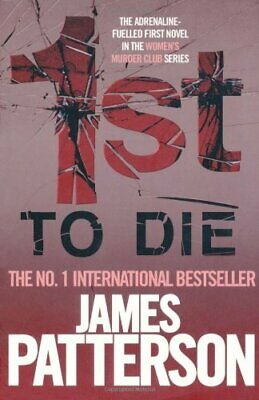 1st To Die (Womens Murder Club 1), Patterson, James Book The Cheap Fast Free