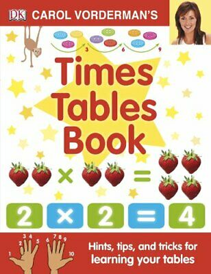 Carol Vorderman's Times Tables Book (Made Easy) by Vorderman, Carol Hardback The
