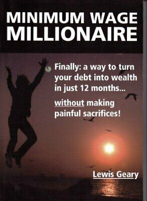 Minimum Wage Millionaire, Lewis Geary Book The Cheap Fast Free Post