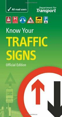 Know your traffic signs (Driving Skills) by Great Britain: Department  Paperback