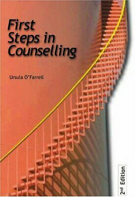 First Steps in Counselling by O'Farrell, Ursula Paperback Book The Cheap Fast