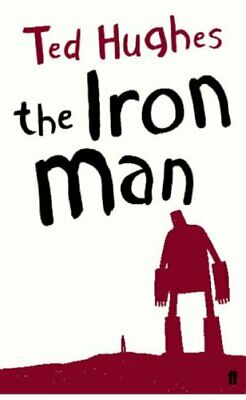 The Iron Man: A Children's Story in Five Nights by Ted Hughes Paperback Book The
