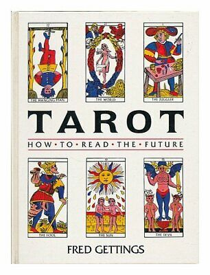 Tarot: How to Read the Future by Gettings, Fred Hardback Book The Cheap Fast