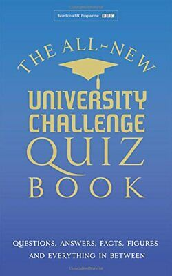 The All New University Challenge Quiz Book: Questions, Answers... by Steve Tribe