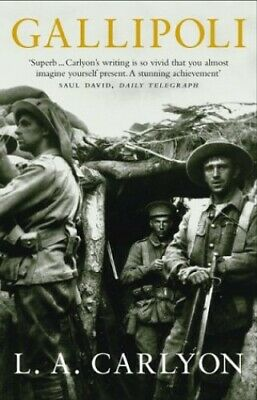 Gallipoli by Carlyon, L A Paperback Book The Cheap Fast Free Post