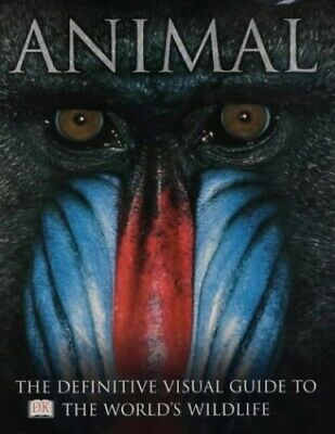 Animal: The definitive visual guide to the world's wildlife Hardback Book The