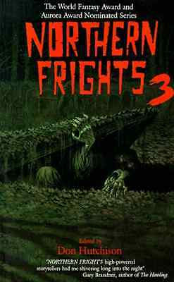Northern Frights, Vol. 3 - Paperback NEW Don Hutchison 1995-01-01
